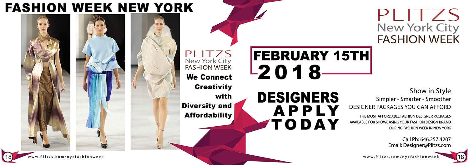 Opportunities Will Be Available For Emerging And Seasoned Fashion Designer Brand Collections To Apply Featured In The Plitzs New York City