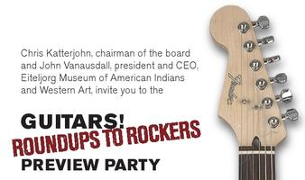PREVIEW PARTY Guitars! Roundups to Rockers