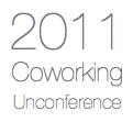 2011 Coworking Unconference