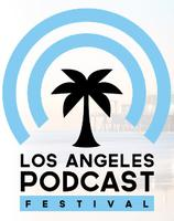 2013 Los Angeles Podcast Festival