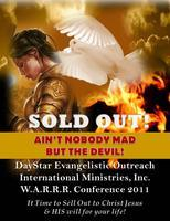 """Sold Out: Ain't Nobody Mad but the Devil""   DayStar..."