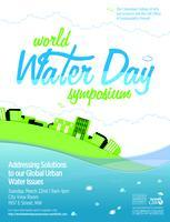 World Water Day Symposium - Presented by the George...
