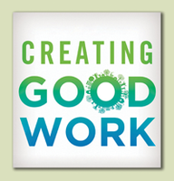 Creating Good Work - Building Healthy Economies - with...