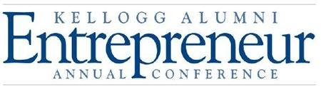 8th Annual Kellogg Alumni Entrepreneur Conference