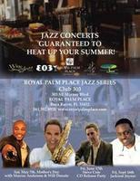 Royal Palm Place Jazz Series-Mother's Day Weekend...