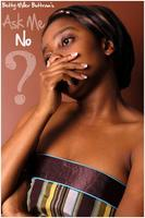 Ask Me No Questions by Betty Buttram
