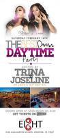 THE BEST DAMN DAYTIME PARTY PERIOD HOSTED BY JOSELINE...