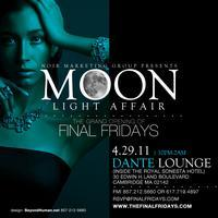 FINAL FRIDAYS *MOON LIGHT AFFAIR*