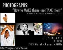 PHOTOGRAPHS:  How to MAKE them... not TAKE them...