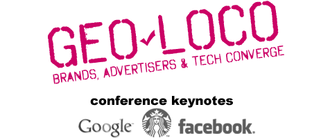 Geo-Loco Conference: Future of the Location Revolution...