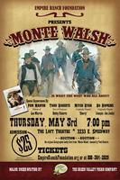 """MONTE WALSH"" showing at THE LOFT CINEMA - 7pm,..."