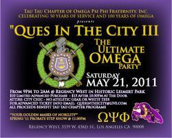 QUES IN THE CITY III...THE ULTIMATE OMEGA PARTY!