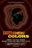 HIDDEN COLORS (Back by demand!!!) @ ICE Theater 9/8/11