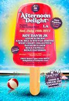 7/16: Afternoon Delight LA Grand Kickoff! Poolside @...