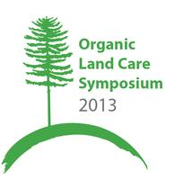 2013 Organic Land Care Symposium