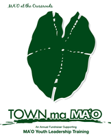 TOWN ma MA`O 2012, @ the Crossroads