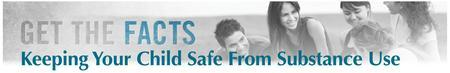 Get the Facts: Keeping your Children Safe from the...