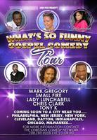 What's So Funny Gospel Comedy Tour""