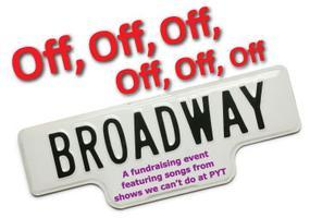 """Off Off Off Off Broadway"""
