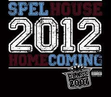 Class of 2007 Reunion: SpelHouse Homecoming 2012