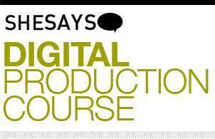 SheSays presents Digital Production course