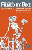 11th Annual Filmed by Bike // April 20-23, 2013