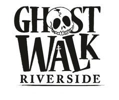 20th Annual Ghost Walk Riverside