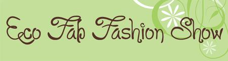 Eco-Fab Fashion Show