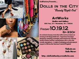 Dolls in the City: Beauty Night Out