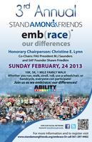 The Third annual emb(race)®, hosted by Stand Among...