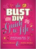 BUST DIY Guide to Life Craft Party