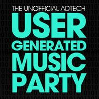 Unofficial AdTech User Generated Music Party