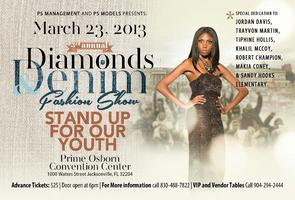 "3rd Annual Diamonds and Denim Fashion Show ""Stand Up..."