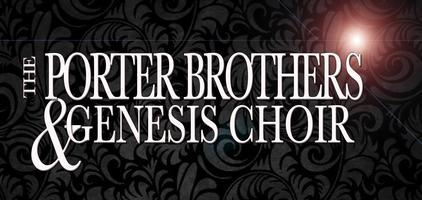 The Porter Brothers & Genesis Choir LIVE Video...
