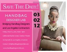 Handbag Designer L.A.B.    March 02, 2012 Friday...