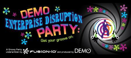 DEMO Enterprise Disruption Party: Get Your Groove On!