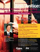 Just/Justice: Valuing Fairness & Efficiency in the...