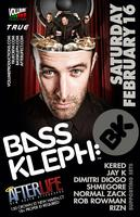 BASS KLEPH at AFTERLIFE!