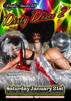 "Perish's Studio 69's 2nd Annual ""DIRTY DISCO II"""