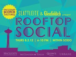 ROOFTOP SOCIAL: Taste the Coolest Summer Scotch...