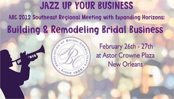 ABC Southeast Regional Meeting: Jazz Up Your Business...