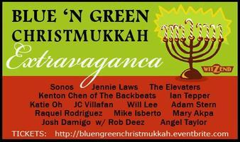 TONIGHT!! (12/10): BLUE 'n GREEN Christmukkah...