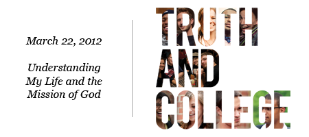 Truth and College 2012
