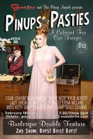 Pinups and Pasties: Burlesque Double Feature: Tickets...