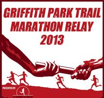 The Griffith Park Trail Marathon Relay