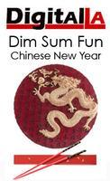 Digital LA - Dim Sum Fun: Chinese New Year of Dragon...