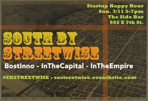 South by Streetwise - SXSW Startup Happy Hour
