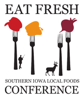 Eat Fresh Southern Iowa Local Foods Conference