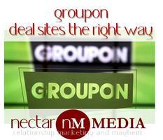 Groupon - Deal Sites the Right Way