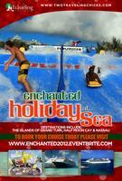ENCHANTED HOLIDAY AT SEA